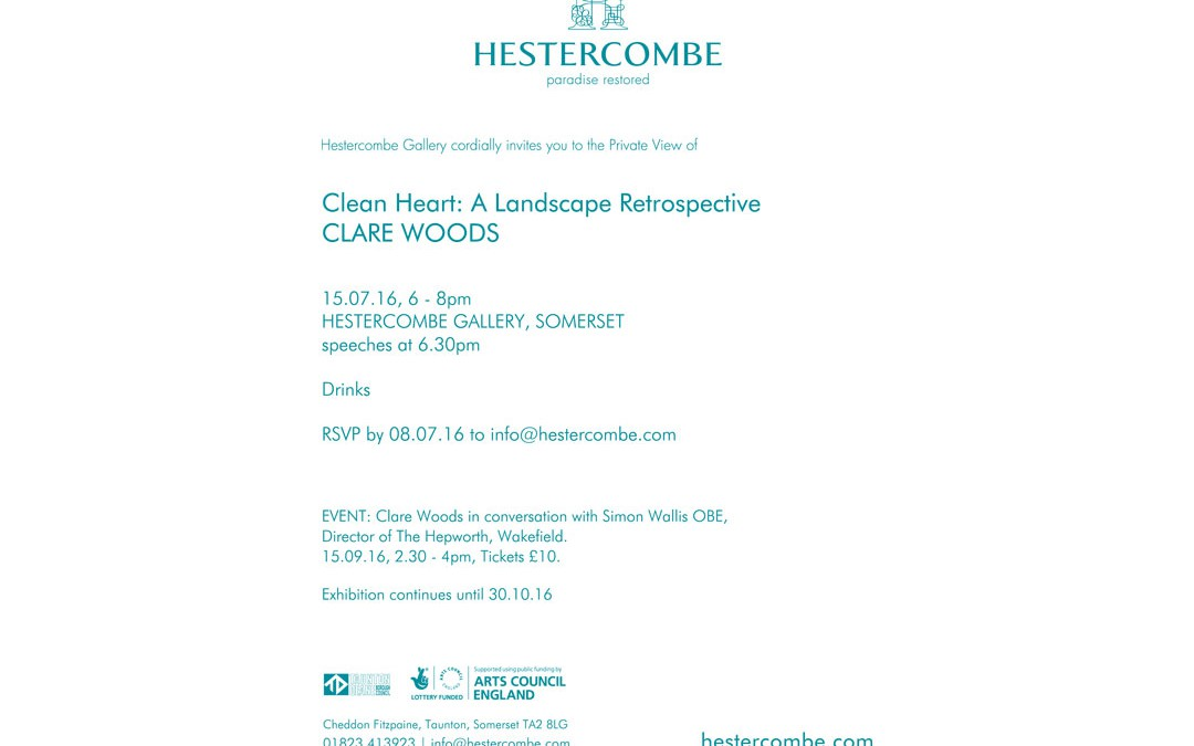 Clean Heart – Opening 15th July – Hestercombe